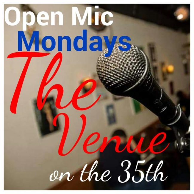 The Venue on 35th Open Mic Night
