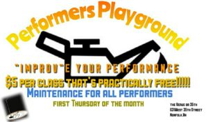 PERFOMER'S PLAYGROUND @ The Venue on 35th