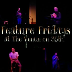 FEATURE FRIDAY @ The Venue on 35th